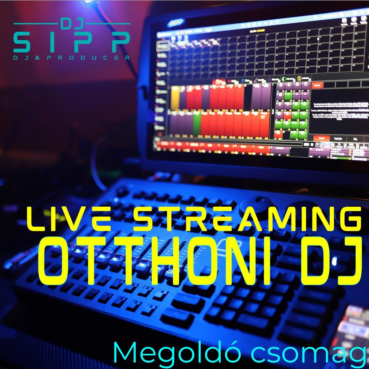 Live Streaming - Otthoni DJ